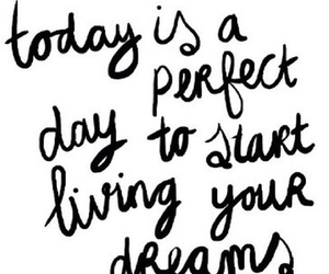 Dream, quote, and perfect image