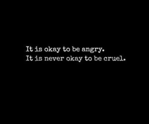 quotes, angry, and cruel image