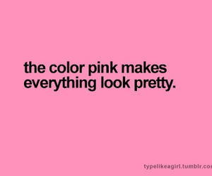 pink, pretty, and quotes image