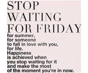 quote, summer, and friday image