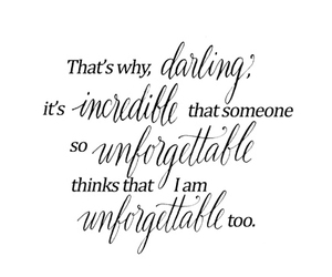 darling, incredible, and unforgettable image