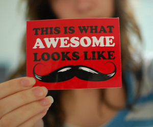 awesome, girl, and mustache image