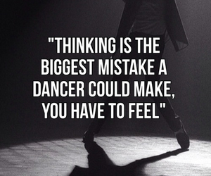 dance, dancer, and quote image