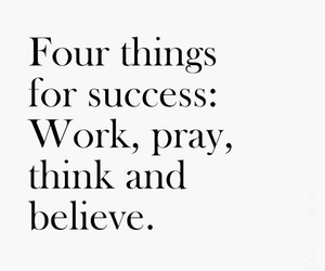 pray, work, and believe image