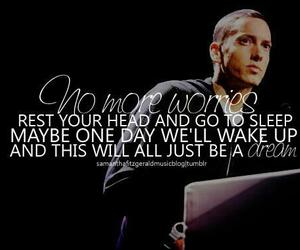 eminem, Dream, and quote image