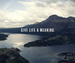 life, quotes, and meaning image