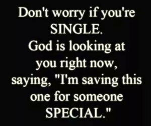 single, god, and special image