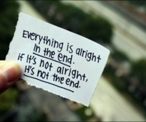 quotes, alright, and end image