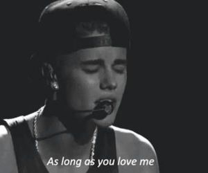 believe, justin bieber, and as long as you love me image