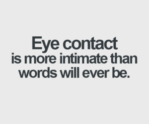 quotes, eye, and eye contact image