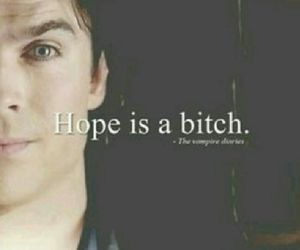 hope, the vampire diaries, and bitch image