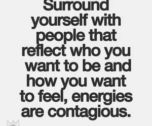 quotes, energy, and contagious image