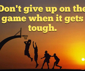 Basketball, don't give up, and game image