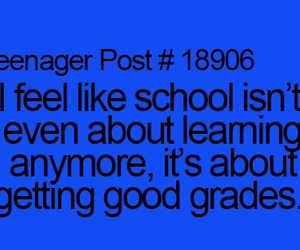 grades, true, and teenager posts image