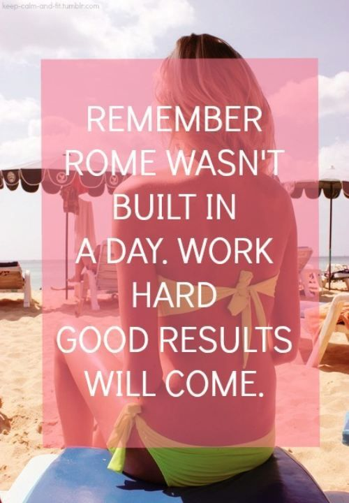 Rome Wasn T Built In One Day Quote Quotes Words