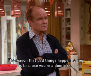 that 70s show, dumbass, and funny image