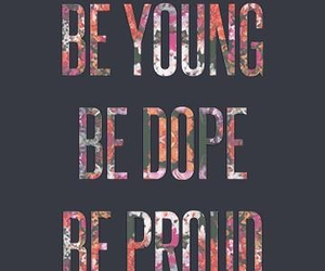 dope, young, and quote image