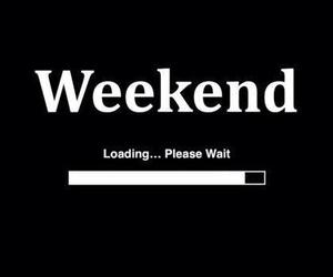 weekend and loading image