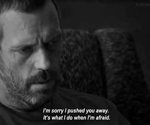 quotes, afraid, and dr house image