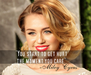miley cyrus, care, and quote image