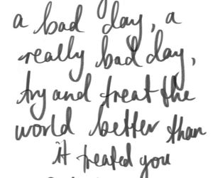 quotes, bad day, and life image