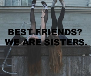 best friend, sisters, and best friends image