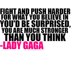 Lady gaga, quote, and inspiration image