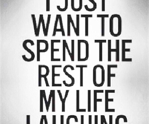 laugh, life, and quote image