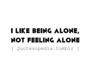 alone, being, and feeling image