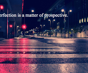 perfection, quote, and street image