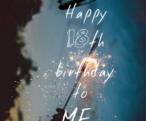 birthday, 18, and happy birthday image