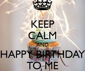 birthday, keep calm, and happy birthday image