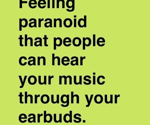 earbuds, music, and paranoid image