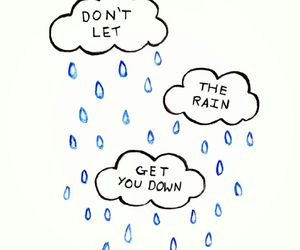 rain, clouds, and quote image