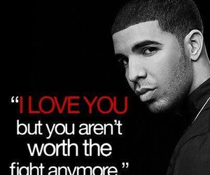 love, Drake, and quote image