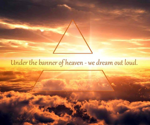 Dream, heaven, and thirty seconds to mars image