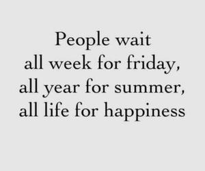 friday, happiness, and life image