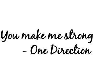 one direction, quotes, and strong image