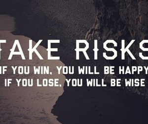 chances, quotes, and risk taking image