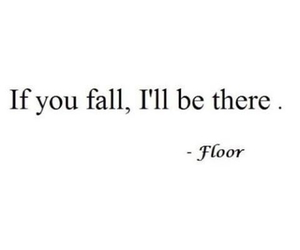 floor, quotes, and fall image