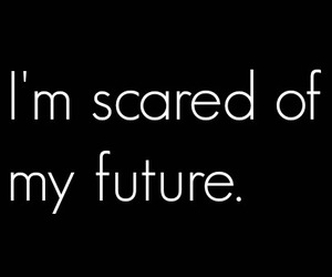 quote, scared, and depressed image