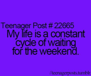 weekend, life, and teenager post image