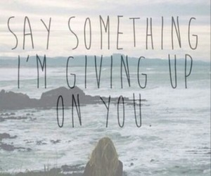 love, quote, and say something image