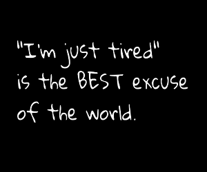 excuse, life, and quote image