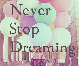 dreaming, Dream, and never image