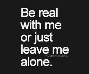 quote, real, and leave image