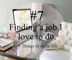job, 100 things to do in life, and 7 image