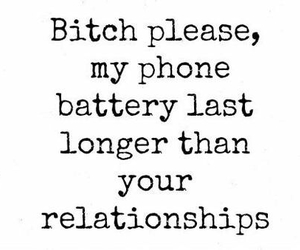 Relationship, bitch, and phone image