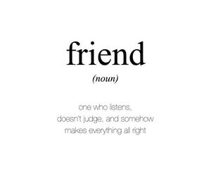 friends, quotes, and listen image