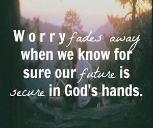 god, worry, and future image